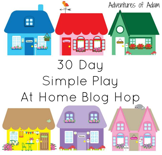 30 Day Simple Play At Home Blog Hop