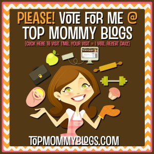 Help me get ranked as a Top Mommy Blog!