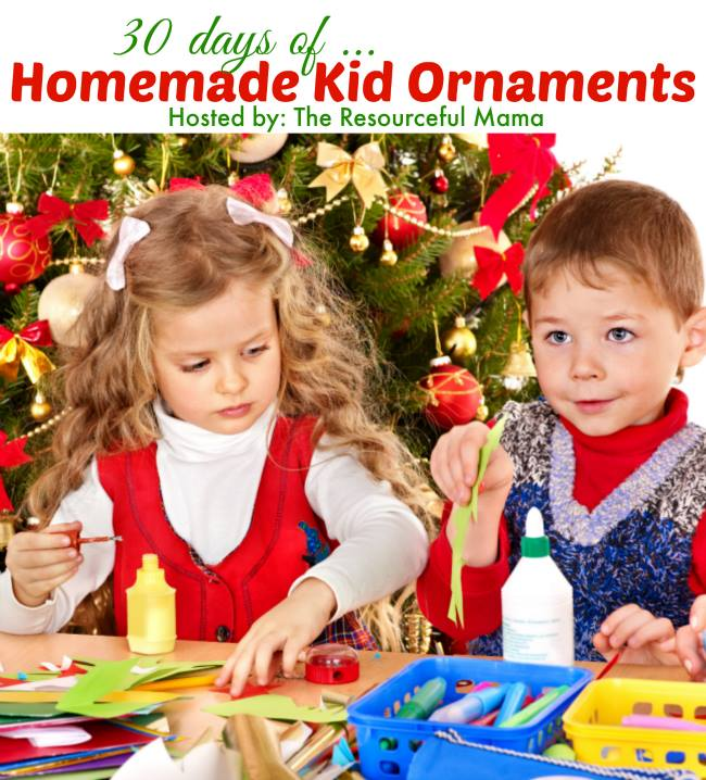 30 days of... Homemade Kid Ornaments