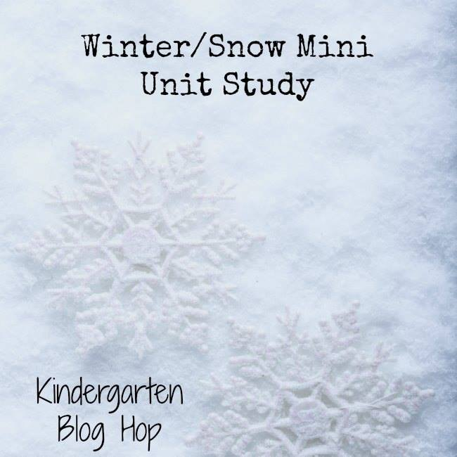 Winter/Snow Mini Unit Study - Kindergarten Blog Hop