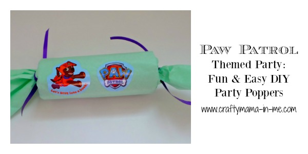 Paw Patrol Themed Party: Fun & Easy DIY Favor Poppers
