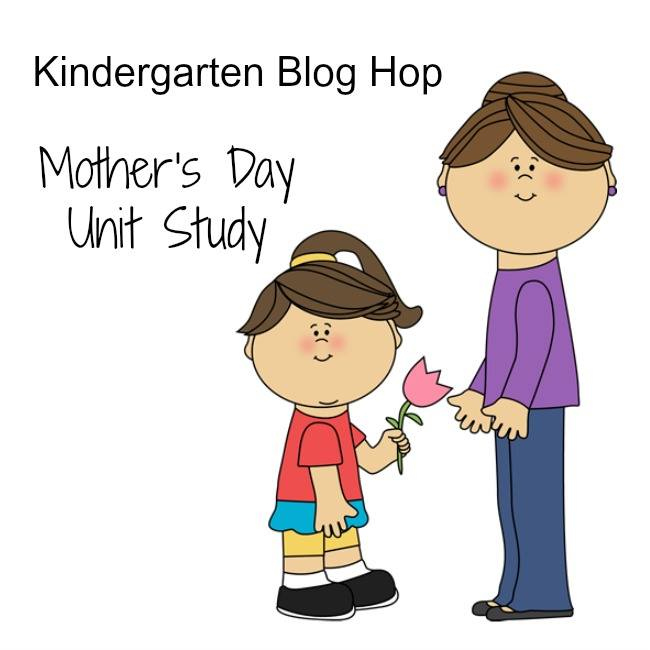 Kindergarten Blog Hop: Mother's Day Unit Study
