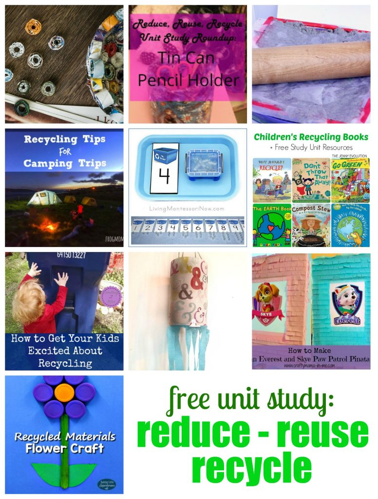 Free Unit Study: Reduce-Reuse-Recycle
