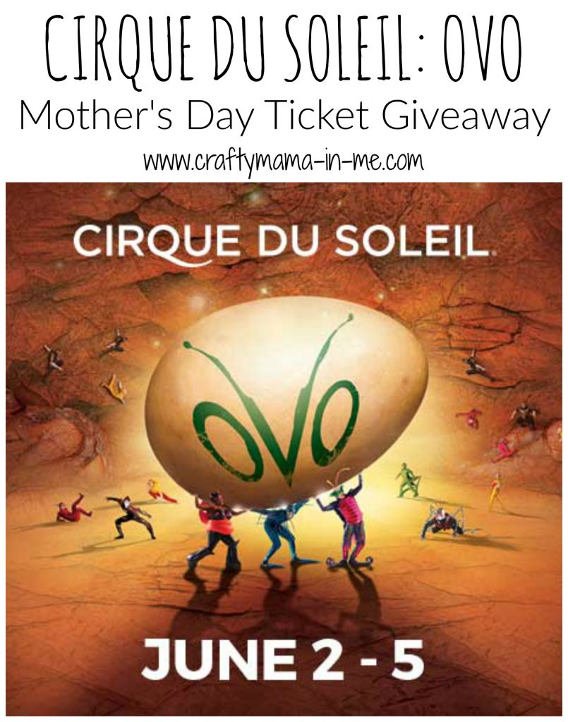 Cirque Du Soleil: OVO - Mother's Day Ticket Giveaway