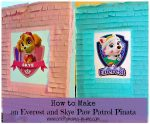 How To Make An Everest and Skye Paw Patrol Pinata
