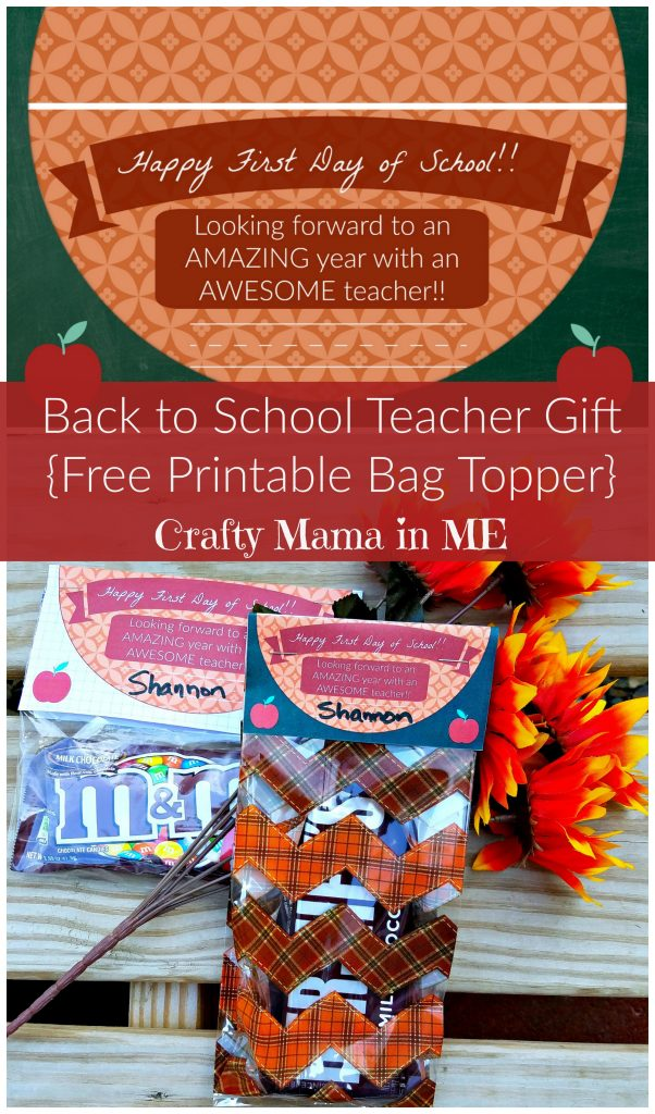 Back to School Teacher Gift {Free Printable Bag Topper}