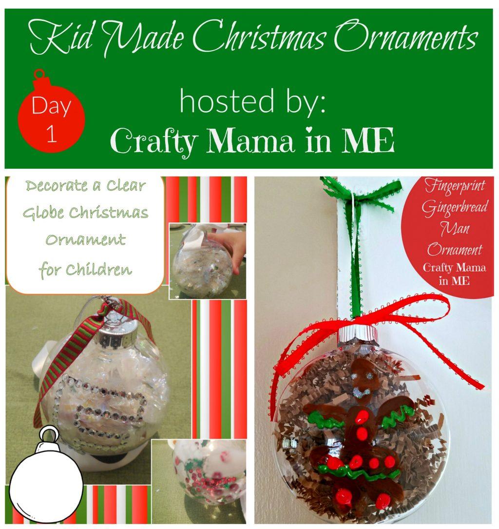 Day 1 - Kid Made Christmas Ornaments Blog Hop