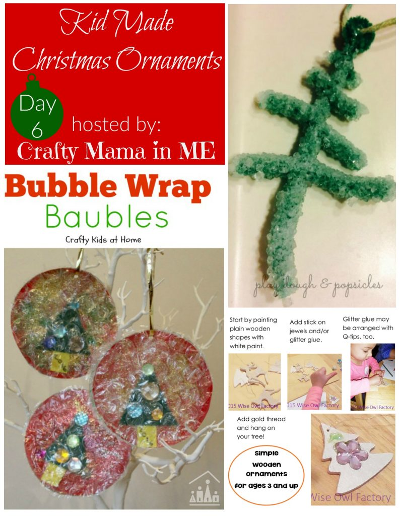 Day 6 - Kid Made Christmas Ornaments Blog Hop