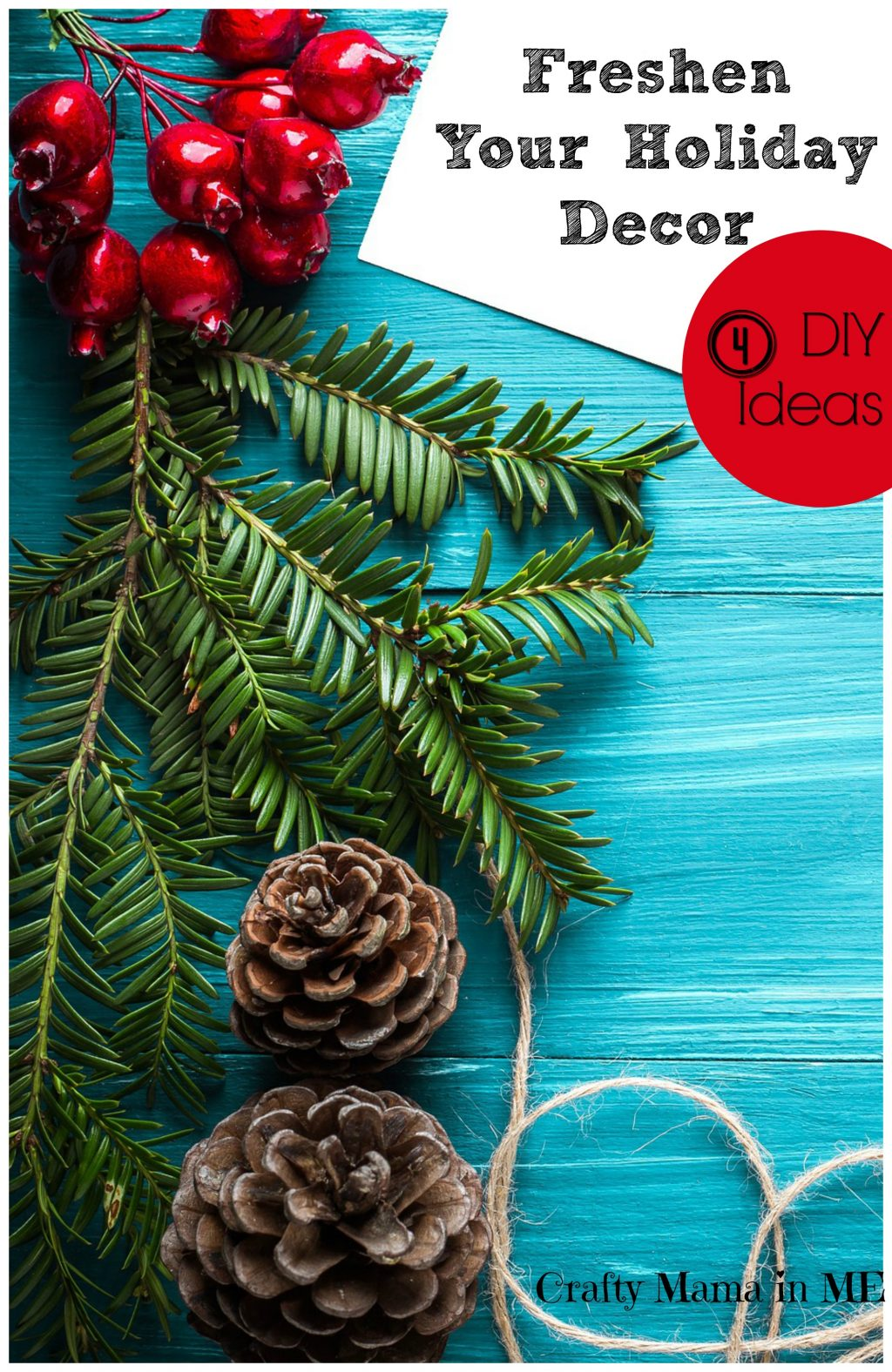 How to Freshen your Holiday Decor with 4 DIY Ideas