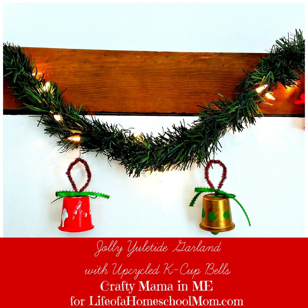 Sneak Peek: Yuletide Garland with Upcycled K-Cup Bells