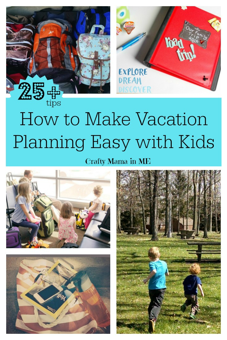How to Make Vacation Planning Easy with Kids