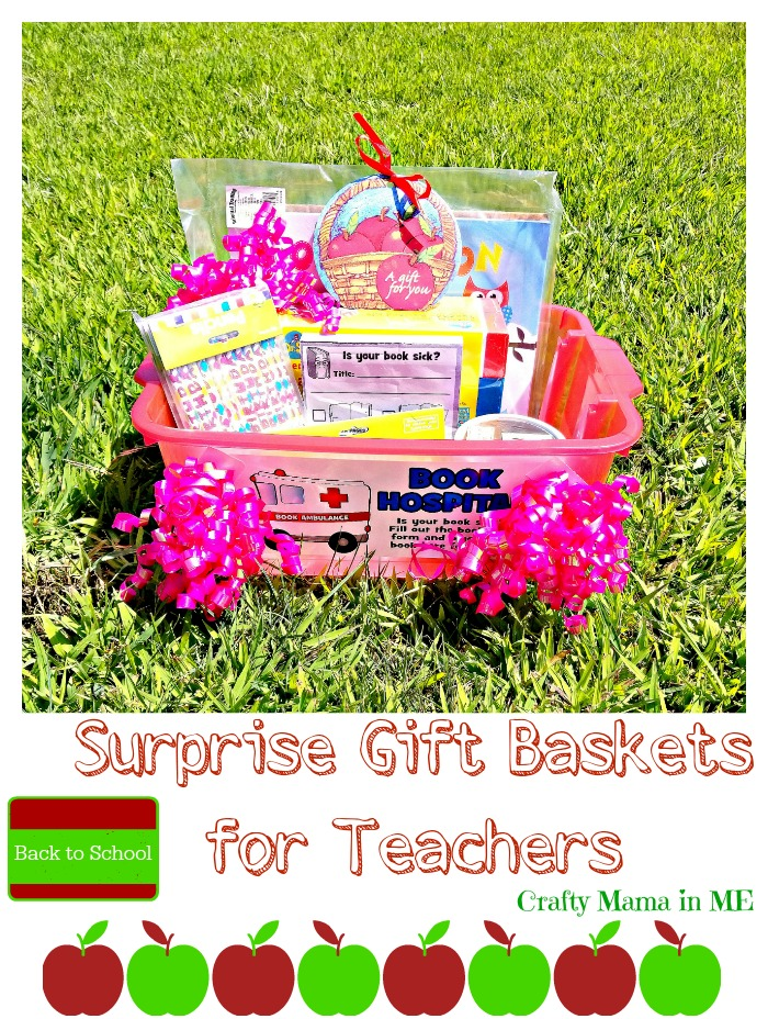 Back to School Surprise Gift Baskets for Teachers
