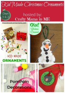 Days 1 & 2  - Kid Made Christmas Ornaments